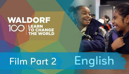 """Film: Waldorf 100 """"Learn to Change the World"""" – 2. del"""